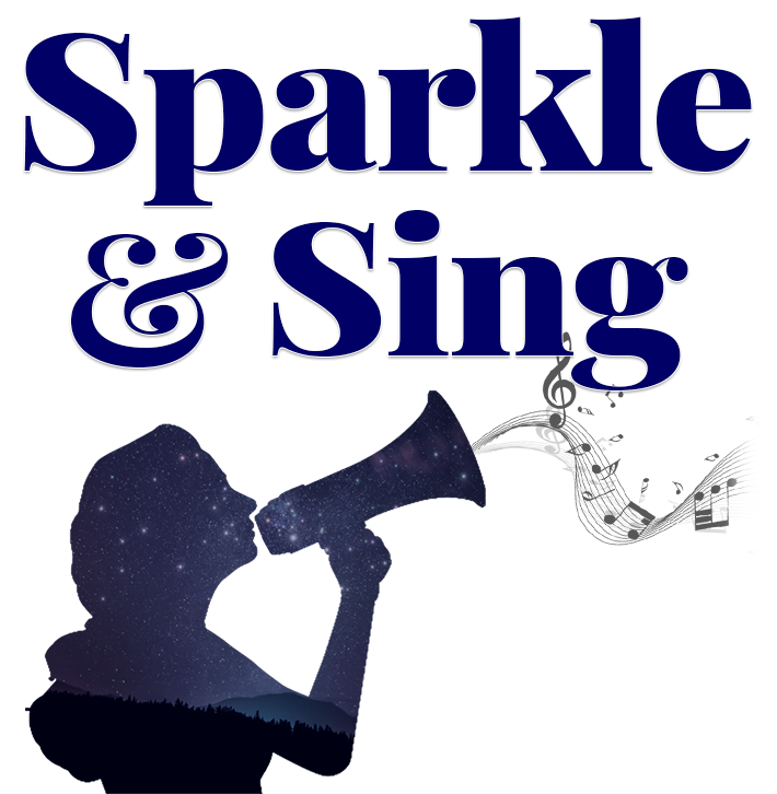 Sparkle and Sing